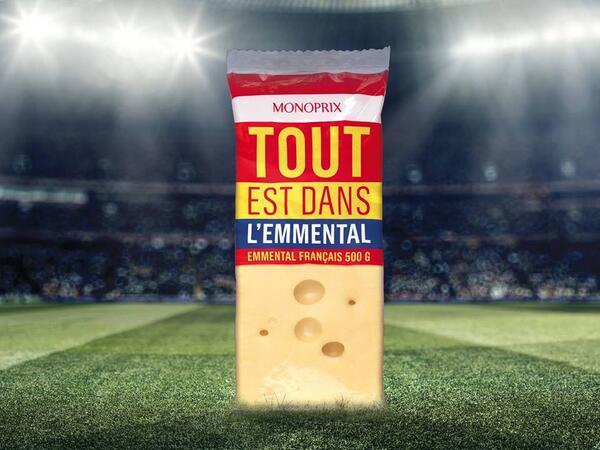 monoprix-emmental Humour : quand les marques soutiennent l'Equipe de France de foot