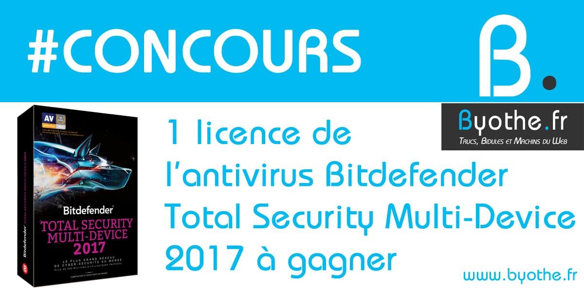 concours-bitdefender-2017-byothe #Concours : un exemplaire de l'antivirus Bitdefender Total Security 2017 à gagner !